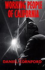Working People of California by Daniel Cornford