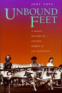 Unbound Feet by Judy Yung