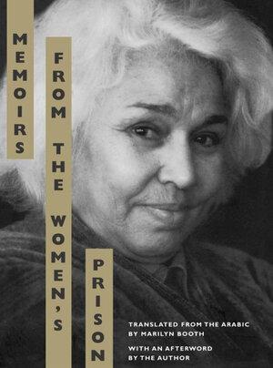 Memoirs from the Women's Prison by Nawal El Saadawi