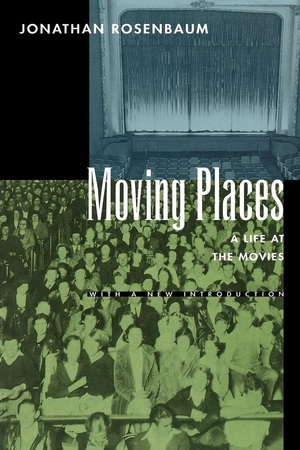 Moving Places by Jonathan Rosenbaum