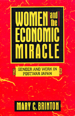 Women and the Economic Miracle by Mary C. Brinton