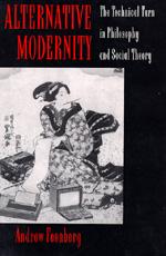 Alternative Modernity by Andrew Feenberg