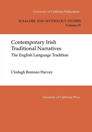 Contemporary Irish Traditional Narrative by Clodagh Brennan Harvey
