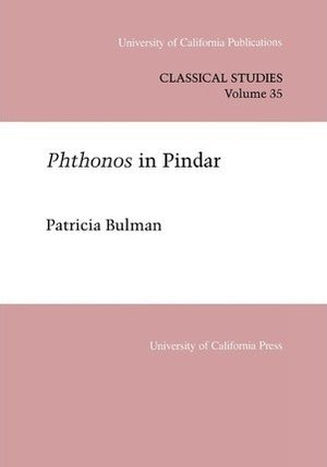 Phthonos In Pindar by Patricia Bulman