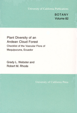 Plant Diversity of an Andean Cloud Forest by Grady L. Webster, Robert Rhode