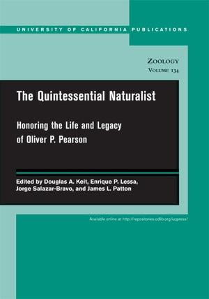 The Quintessential Naturalist by Douglas A. Kelt, Enrique P. Lessa, Jorge Salazar-Bravo, James L. Patton