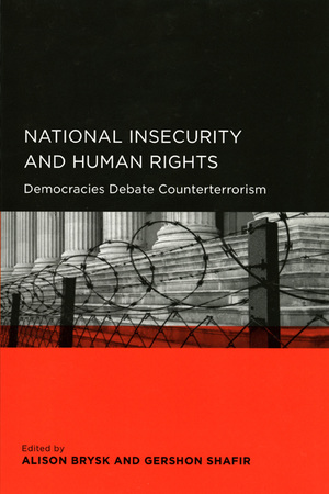 National Insecurity And Human Rights Democracies Debate Counterterrorism Global Area And International Archive