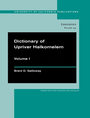 Dictionary of Upriver Halkomelem by Brent Douglas Galloway