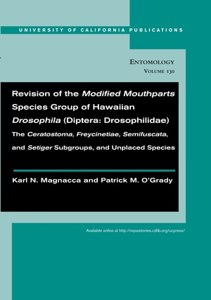 Revision of the Modified Mouthparts Species Group of Hawaiian Drosophila (Diptera: Drosophilidae) by Karl N. Magnacca, Patrick M. O'Grady