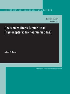 Revision of Ufens Girault, 1911 (Hymenoptera: Trichogrammatidae) by Albert K. Owen