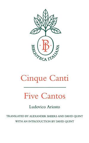 Cinque Canti / Five Cantos by Ludovico Ariosto