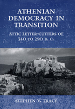 Athenian Democracy in Transition by Stephen V. Tracy