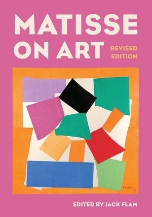 Matisse on Art, Revised edition by Jack Flam