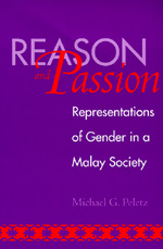 Reason and Passion by Michael G Peletz