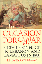 An Occasion for War by Leila Tarazi Fawaz