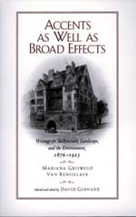 Accents as Well as Broad Effects by Mariana Griswold Van Rensselaer, David Gebhard