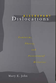 Discrepant Dislocations by Mary E. John