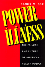 Power and Illness by Daniel M. Fox