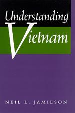 Understanding Vietnam by Neil L. Jamieson