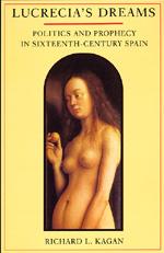 Lucrecia's Dreams by Richard L. Kagan