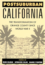 Postsuburban California by Rob Kling, Spencer C. Olin, Mark Poster