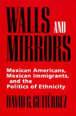 Walls and Mirrors by David G. Gutiérrez