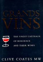 Grands Vins by Clive Coates M. W.