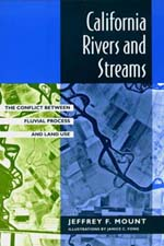 California Rivers and Streams by Jeffrey F. Mount