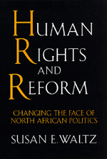 Human Rights and Reform by Susan E. Waltz