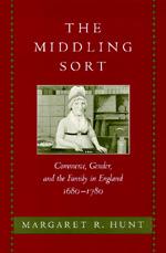 The Middling Sort by Margaret R. Hunt