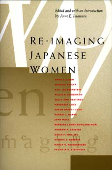 Re-Imaging Japanese Women by Anne E. Imamura