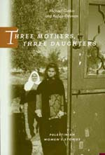 Three Mothers, Three Daughters by Michael Gorkin, Rafiqa Othman