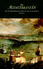 The Mediterranean and the Mediterranean World in the Age of Philip II by Fernand Braudel