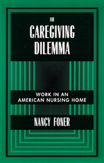 The Caregiving Dilemma by Nancy Foner