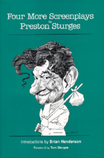 Four More Screenplays by Preston Sturges by Preston Sturges