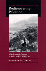 Rediscovering Palestine by Beshara Doumani