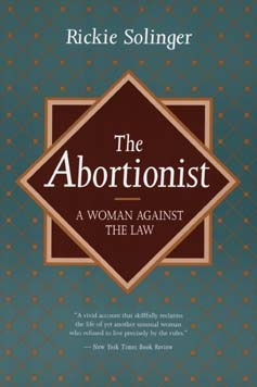 The Abortionist by Rickie Solinger