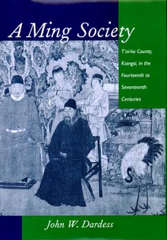 A Ming Society by John W. Dardess