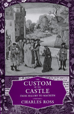 The Custom of the Castle by Charles Ross