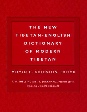 The New Tibetan-English Dictionary of Modern Tibetan Edited by Melvyn C. Goldstein, T.N. Shelling, J.T. Surkhang