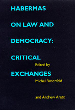 Habermas on Law and Democracy by Michel Rosenfeld, Andrew Arato
