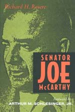 Senator Joe McCarthy by Richard H. Rovere