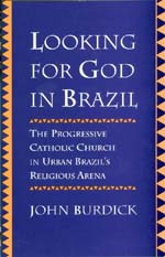 Looking for God in Brazil by John Burdick