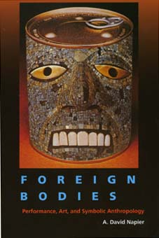 Foreign Bodies by A. David Napier