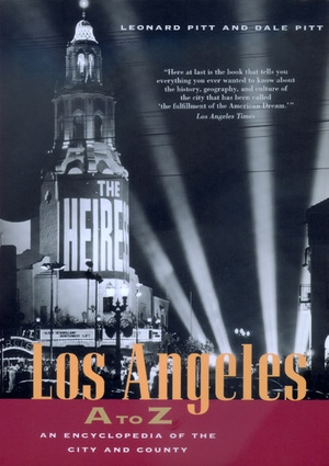Los Angeles A to Z by Leonard Pitt, Dale Pitt