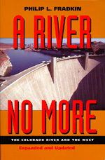 A River No More by Philip L. Fradkin
