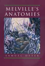 Melville's Anatomies by Samuel Otter