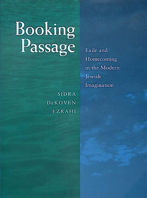Booking Passage by Sidra DeKoven Ezrahi