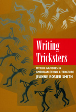 Writing Tricksters by Jeanne Rosier Smith
