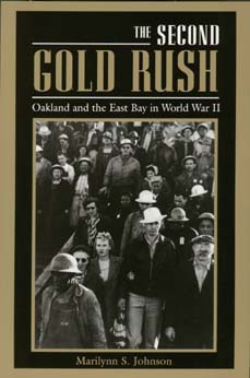 The Second Gold Rush by Marilynn S. Johnson